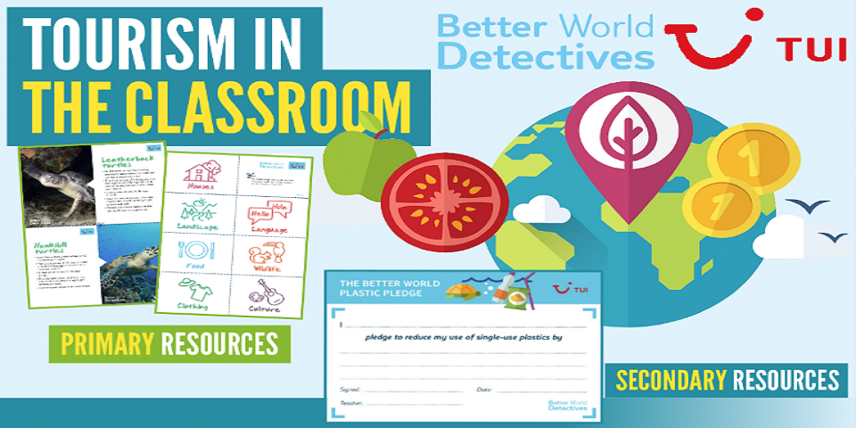 TUI Better World Detectives: KS2 & KS3 Geography Resource on Sustainable Tourism